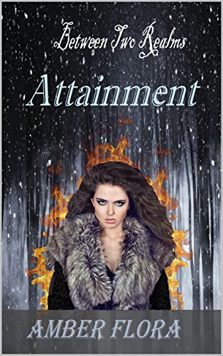 Attainment (Between Two Realms Book 3)