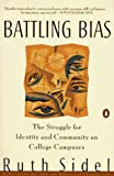 Battling Bias, Ruth Sidel, 0140158316
