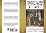 Knowing the Economy of God, Thomas Meaglia, 1932124748