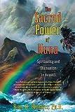 The Sacred Power of Huna: Spirituality and Shamanism in Hawai'i