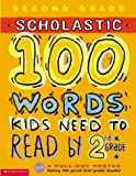 100 Words Kids Need to Read by 2nd Grade, Scholastic, Inc. Staff and Kama Einhorn, 0439320232