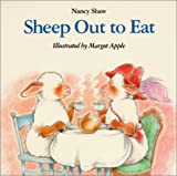 Sheep Out to Eat, Nancy Shaw and N. Shaw, 0785758747