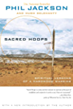 Sacred Hoops: Spiritual Lessons of a Hardwood Warrior (English Edition)