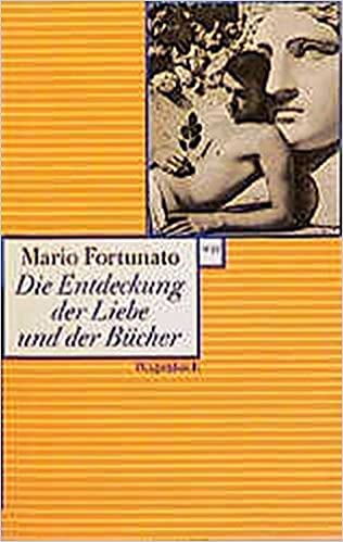 Mario Fortunato: Die Entdeckung der Liebe und der Bücher; Homo-Texte alphabetisch nach Titeln
