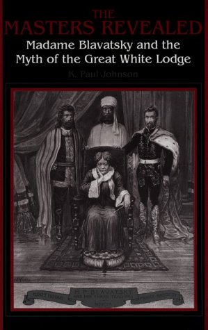 The Masters Revealed: Madam Blavatsky and the Myth of the Great White Lodge (Suny Series, Western Esoteric Traditions) (Madam In New York compare prices)