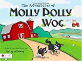 The Adventures of Molly Polly Wog, Kathy Attaway, 1615666338