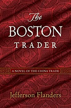 The Boston Trader by [Flanders, Jefferson]