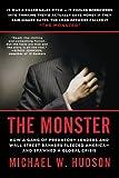 The Monster, Michael W. Hudson, 031261053X