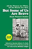 img - for But Some of Us Are Brave: Black Women's Studies book / textbook / text book
