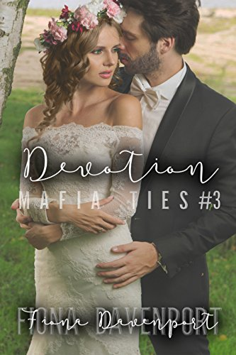 Devotion (Mafia Ties Book 3)