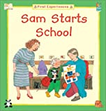 img - for Sam Starts School book / textbook / text book