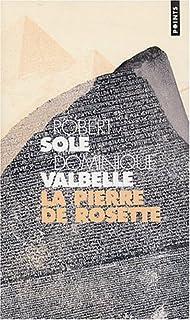 La pierre de Rosette, Solé, Robert