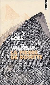 La pierre de Rosette par Solé