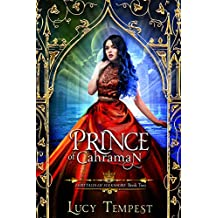 Prince of Cahraman: A Retelling of Aladdin (Fairytales of Folkshore Book 2)