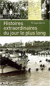Histoires extraordinaires du jour le plus long par Bertin