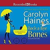 Rock-a-Bye Bones: A Sarah Booth Delaney Mystery | Carolyn Haines