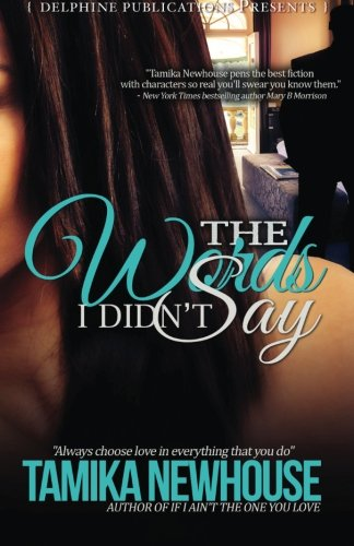Books : The Words I Didn't Say (Delphine Publications Presents)