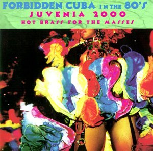 forbidden-cuba-in-the-80s-hot-brass-for-the-masses