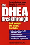 The DHEA Breakthrough, Stephen A. Cherniske, 0345413911