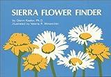 Sierra Flower Finder, Glenn Keator, 0912550090