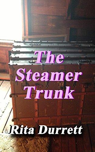 The Steamer Trunk by Rita Durrett