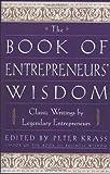 The Book of Entrepreneurs' Wisdom, , 0471345091