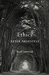 Ethics After Aristotle (Carl Newell Jackson Lectures)