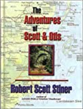 img - for The Adventures of Scott & Otis book / textbook / text book