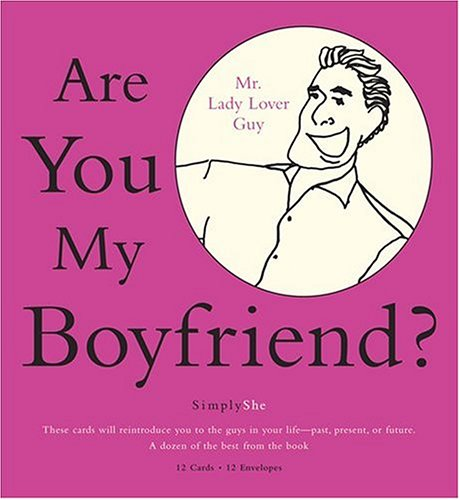 Simply She: Are You My Boyfriend? : Boxed Note Cards by
