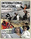International Relations, Joshua Goldstein and Jon C. Pevehouse, 0321354745
