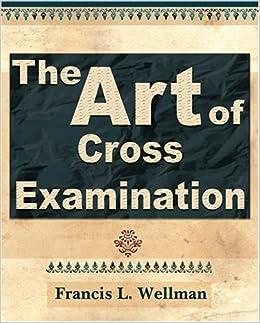 art of cross examination in india