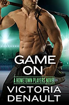 Game On (Hometown Players) by [Denault, Victoria]