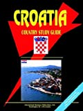 Croatia Country Study Guide, Usa Ibp Usa, 0739789732