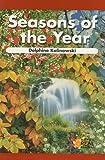 Seasons of the Year, Delphine Kalinowski, 082398186X