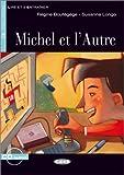 Michel et l'Autre - Buch mit Audio-CD (Lire et s'Entraîner - A2)