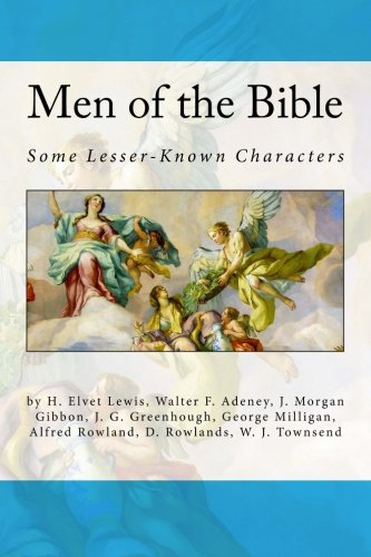 Men of the Bible: Some Lesser-Known Characters