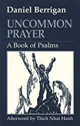 Uncommon Prayer: A Book of Psalms