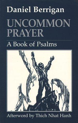 Uncommon Prayer: A Book of Psalms