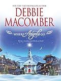 Where Angels Go, Debbie Macomber, 0778325156
