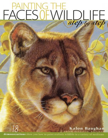 Painting the Faces of Wildlife: Step by Step
