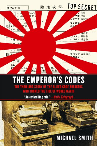 - The Emperor's Codes: The Thrilling Story of the Allied Code Breakers Who Turned the Tide of World War II