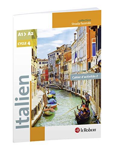 Italien Cycle 4 A1-A2 Strada Facendo : Cahier d'activités 2