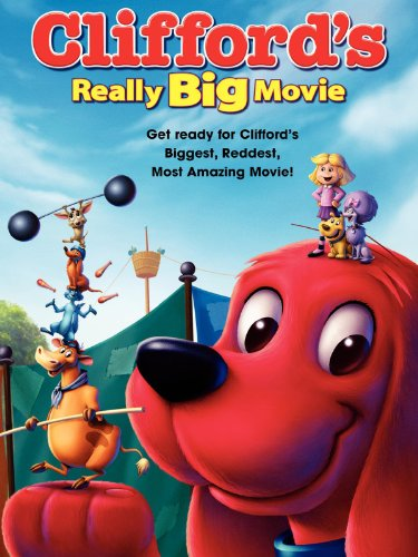 Pictures Clifford Big Red Dog - Clifford's Really Big Movie