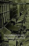 JULIAN MACLAREN-ROSS COLLECTED MEMOIRS