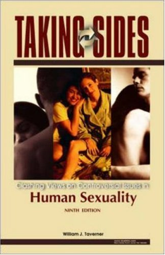 Taking Sides: Clashing Views on Controversial Issues in Human Sexuality (Taking Sides)