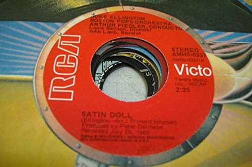 N POPS ORCHESTRA ARTHUR FIEDLER, CONDUCTOR 45 RPM Satin Doll / Sophisticated Lady ()