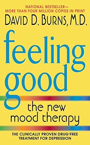Feeling Good: The New Mood Therapy David New Book