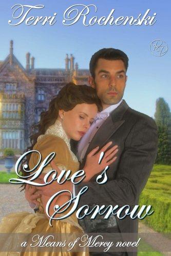 Borrow Love S Sorrow A 19th Century Historical Romance border=