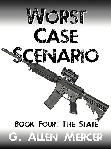 Worst Case Scenario - Book 4: The State by [Mercer, G. Allen]