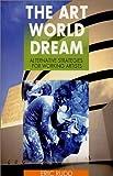 The Art World Dream 9780970995902